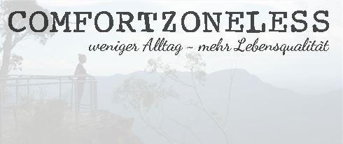 comfortzoneless – Reiseblog