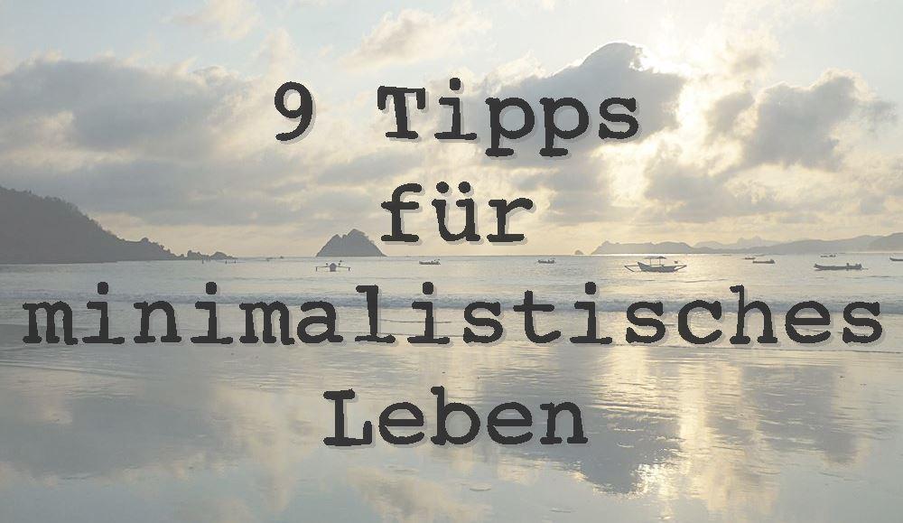 9-tipps-minimalistisches-leben